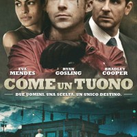 "Recensione ""Come un tuono"" (""The place beyond the pines"", 2012)"