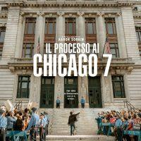 """Recensione """"Il Processo ai Chicago 7"""" (""""The Trial of the Chicago 7"""", 2020)"""